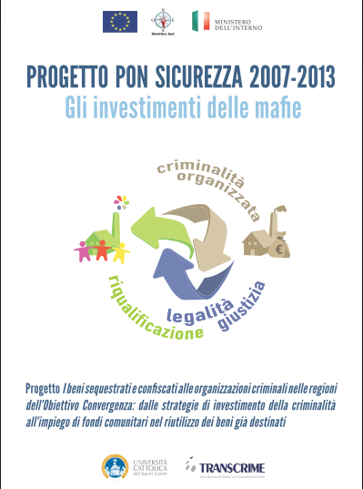 Gli investimenti delle mafie – i risultati del rapporto Transcrime