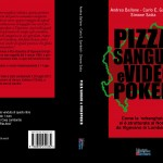 &#8220;Pizza, Sangue e Videopoker&#8221;. Intervista a Simone Satta sulla mafia a Vigevano