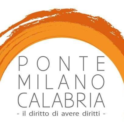 """Nasce il """"Ponte Milano-Calabria. Il diritto di avere diritti"""". Camminiamo insieme!"""