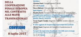 Le nuove sfide della cooperazione penale europea nel contrasto alle mafie transnazionali