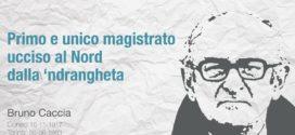 'Ndrangheta in Piemonte: riparte il processo Caccia