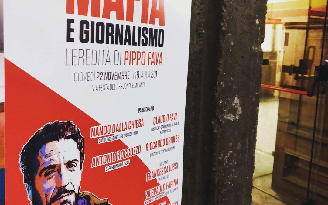 Milano. Mafia e giornalismo: l'esperienza dei Siciliani, l'eredità di Giuseppe Fava